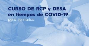 Curso de RCP y DESA en tiempos de COVID-19